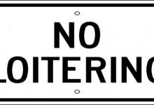No Loitering.