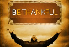being grateful…I mean GRATEFUL!