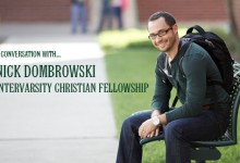 Nick Dombrowski :: InterVarsity Christian Fellowship