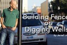 Building Fences or Digging Wells?