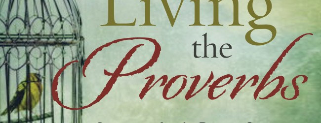 Book Review by Miguel Paredes: Living the Proverbs by Charles Swindoll