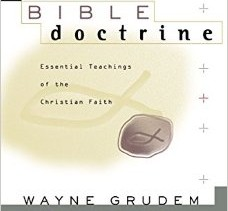 Book Review:  Bible Doctrine by Wayne Grudem