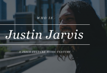 Who is Justin Jarvis of Jesus Culture
