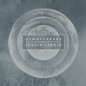 justin jarvis atmospheres album cover art